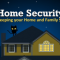 Keeping your Home & Family Safe with a Home Security System [Infographic]