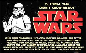 19 Things you didn't know about Star Wars (Infographic)