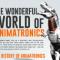Wonderful World of Animatronics [Infographic]